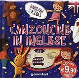 Canzoncine in inglese. Ediz. illustrata. Con CD Audio