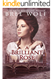 A Brilliant Rose: A Regency Romance (A Forbidden Love Novella Series Book 2)
