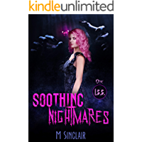 Soothing Nightmares (I.S.S. Book 1)