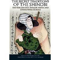 The Secret Traditions of the Shinobi: Hattori Hanzo's