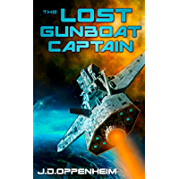 The Lost Gunboat Captain (The Jolo Vargas Space Opera Series Book 1)