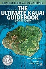 The Ultimate Kauai Guidebook: Kauai Revealed (Ultimate Guidebook) Kindle Edition