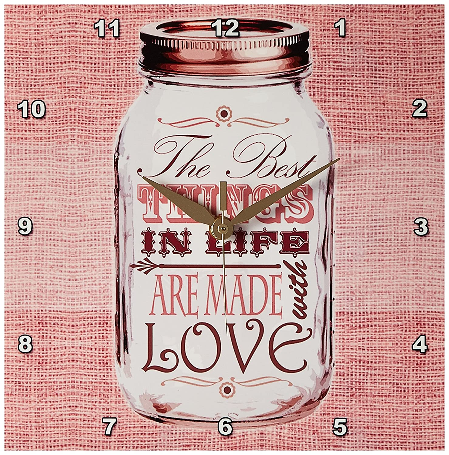 3dRose DPP/_128508/_1 Mason Jar on Burlap Print Pink The Best Thingsin Life are Made with Love Gifts for The Cook Wall Clock 10 by 10-Inch