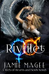 Rivulet (Web of Hearts #11, Insight Series #7): Godly Games, Fire and Ice (Rivulet Series Book 1) Kindle Edition