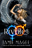Rivulet (Web of Hearts #11, Insight Series #7): Godly Games, Fire and Ice (Rivulet Series)