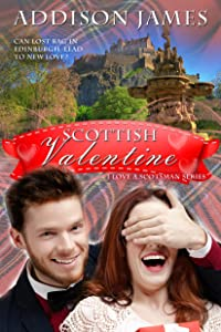 Scottish Valentine (I Love a Scotsman Book 2)