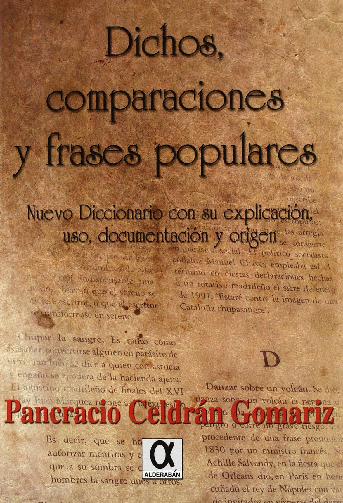 Dichos Comparaciones Y Frases Populares Nuevo Diccionario