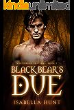 Black Bear's Due (Northbane Shifters Book 2)