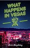 What Happens in Vegas (Las Vegas Sinners Series Book 6)