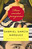 Doce cuentos peregrinos (Spanish Edition)