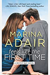 Feels Like the First Time (Destiny Bay Book 2) Kindle Edition