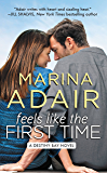 Feels Like the First Time (Destiny Bay Book 2) (English Edition)