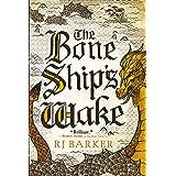 The Bone Ship's Wake (The Tide Child Trilogy Book 3)