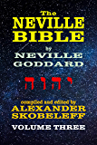 The Neville Bible - Volume 3 - 56 Lectures - KINDLE