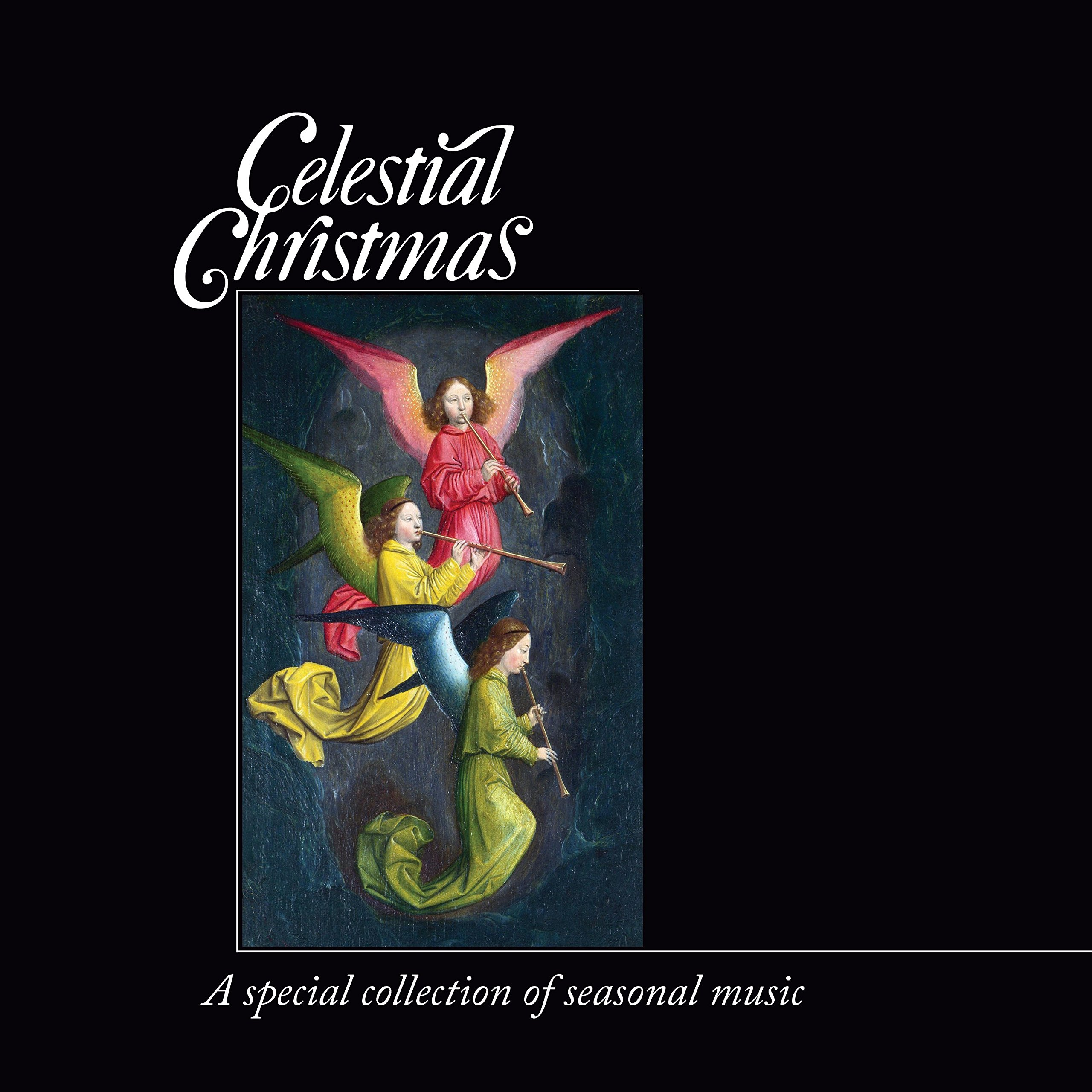 Celestial Christmas: A Special Collection of Seasonal Music by Celestial Harmonies