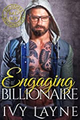 Engaging the Billionaire (Scandals of the Bad Boy Billionaires Book 8) Kindle Edition