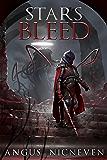 Stars Bleed (An Imperishable Phantasmagoria Book 1)