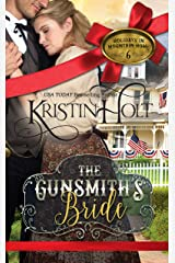 The Gunsmith's Bride (Holidays in Mountain Home Book 6) Kindle Edition