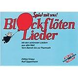 Spiel mit uns II. Blockflötenlieder. Liedauswahl aus aller Welt. Vom Barock zur Popmusik