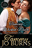 Taming the Wicked Wulfe (The Rogue Agents Trilogy Book 1)