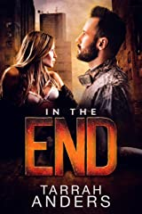 In the End: A Quarantine Romance Kindle Edition