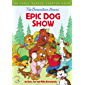 The Berenstain Bears' Epic Dog Show: An Early Reader Chapter Book (Berenstain Bears/Living Lights)