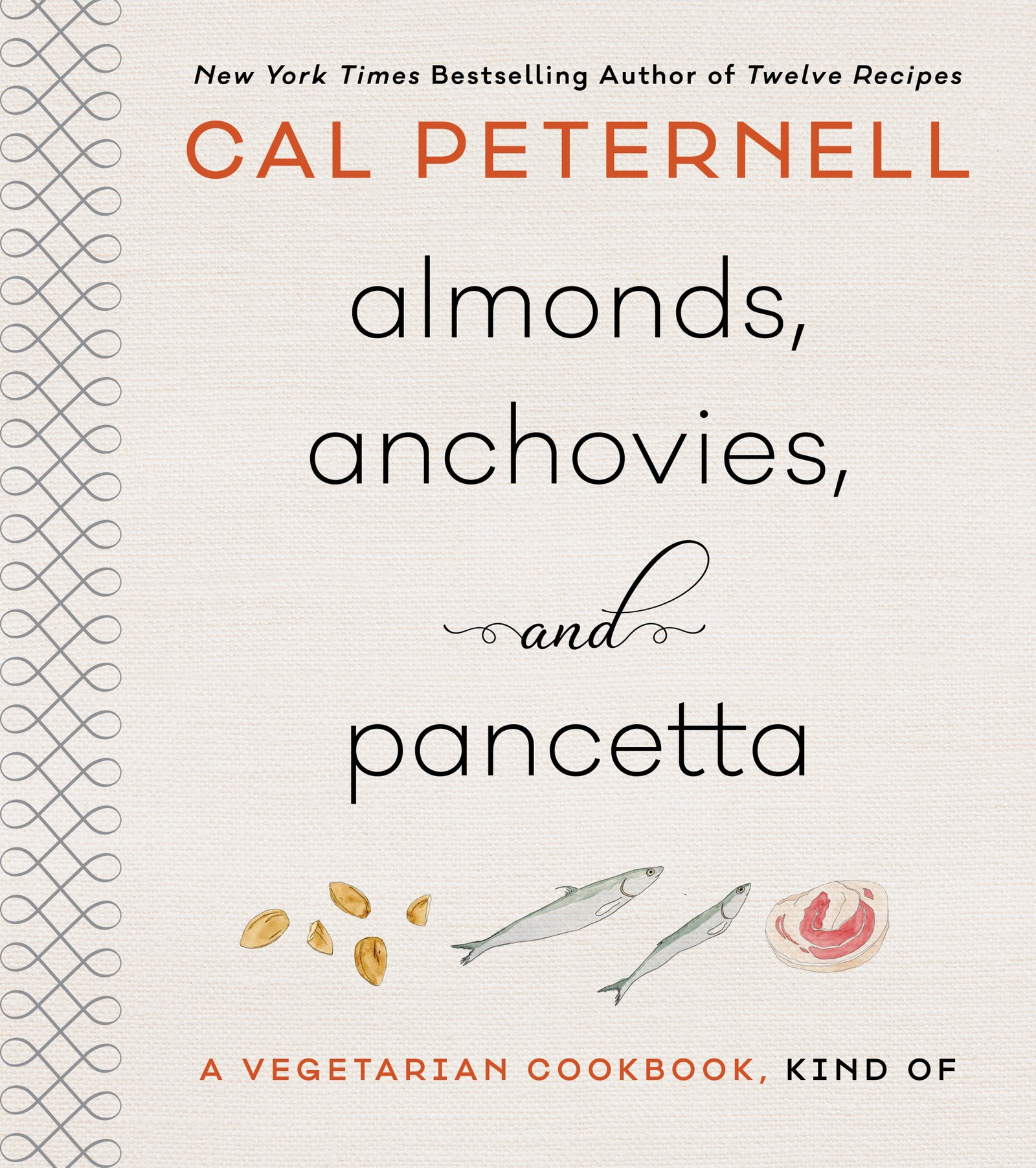 Almonds, Anchovies, and Pancetta: A Vegetarian Cookbook, Kind Of PDF