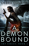 A Demon Bound (Imp Series Book 1) (English Edition)