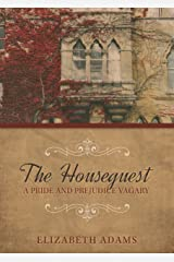 The Houseguest A Pride and Prejudice Vagary Kindle Edition