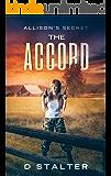 The Accord: Post Apocalyptic Woman (Allison's Secret Book 2)