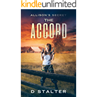 The Accord:   Post Apocalyptic Woman (Allison's Secret Book 2)