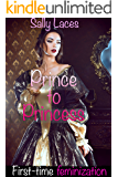 Prince to Princess: Crossdressing, Feminization