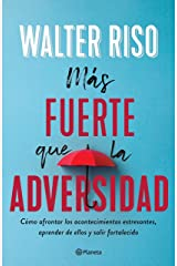 Más fuerte que la adversidad (Spanish Edition) Kindle Edition
