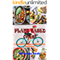 PLANT BASED CYCLIST: A Guide On How To Switch To A Plant Based Diet As A Beginners, Kids, Athletes And Families With Transforming Recipe