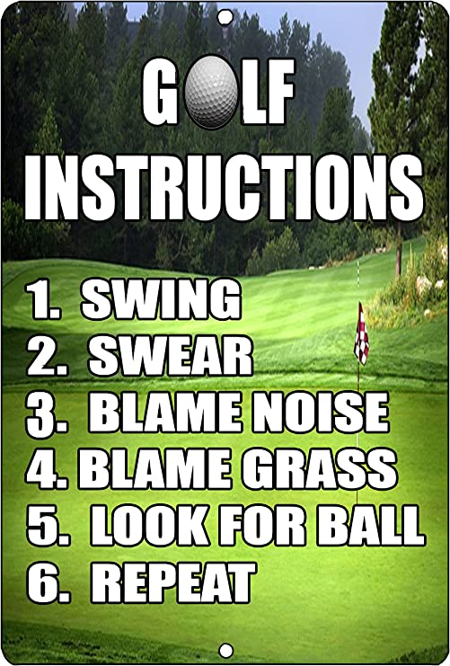 Amazon Com Rogue River Tactical Funny Golf Instructions Metal Tin Sign Golf Wall Decor Man Cave Bar Golfer Ball Home Kitchen