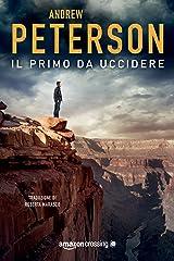 Il primo da uccidere (Un'avventura di Nathan McBride Vol. 1) (Italian Edition) Kindle Edition