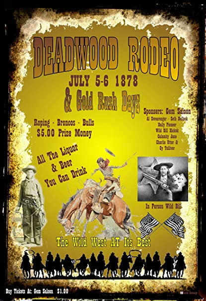 Amazon com: A 12 x 18 Poster Deadwood SD Rodeo and Gold Rush