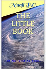 THE LITTLE BOOK: All You Need To Know... Kindle Edition