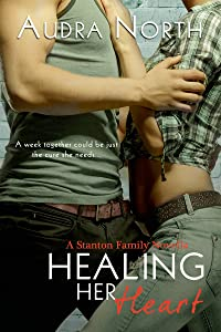Healing Her Heart (Stanton Family Book 3)