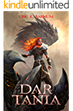 Dar Tania: How the First Priestess of Tiamat Arose and Founded the Dragon Empire of Morbattania (A Forsaken Isles 100 page book)