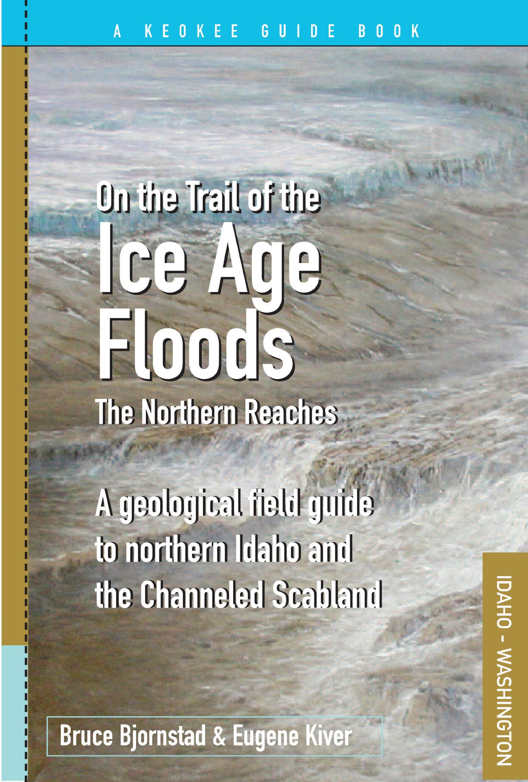 On the Trail of the Ice Age Floods - Northern Reaches PDF