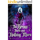 The Drow There and Nothing More (Goth Drow Book 3)
