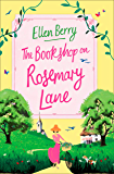 The Bookshop on Rosemary Lane: The feel-good read perfect for those long winter nights
