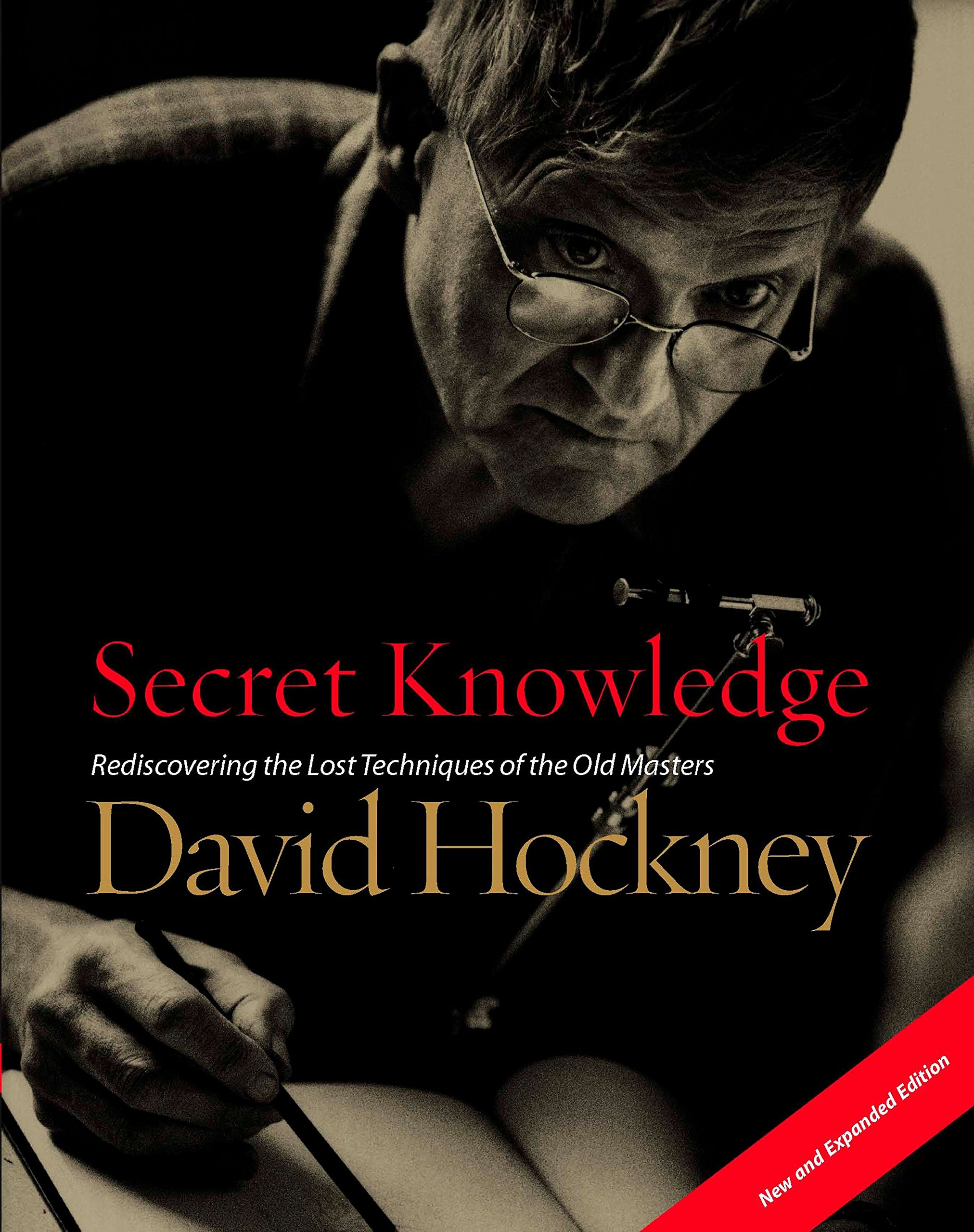 Download Secret Knowledge (New and Expanded Edition): Rediscovering the Lost Techniques of the Old Masters Text fb2 ebook
