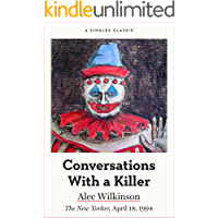 Conversations With a Killer (Singles Classic)