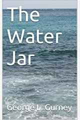 The Water Jar Kindle Edition