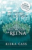 La reina: Un cuento de La Selección (Historias de La Selección) (Spanish Edition)