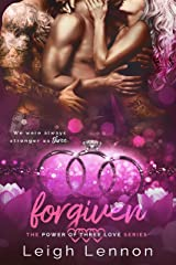 Forgiven (The Power of Three Love Series Book 4) Kindle Edition