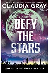 Defy the Stars (Defy the Stars 1) Kindle Edition