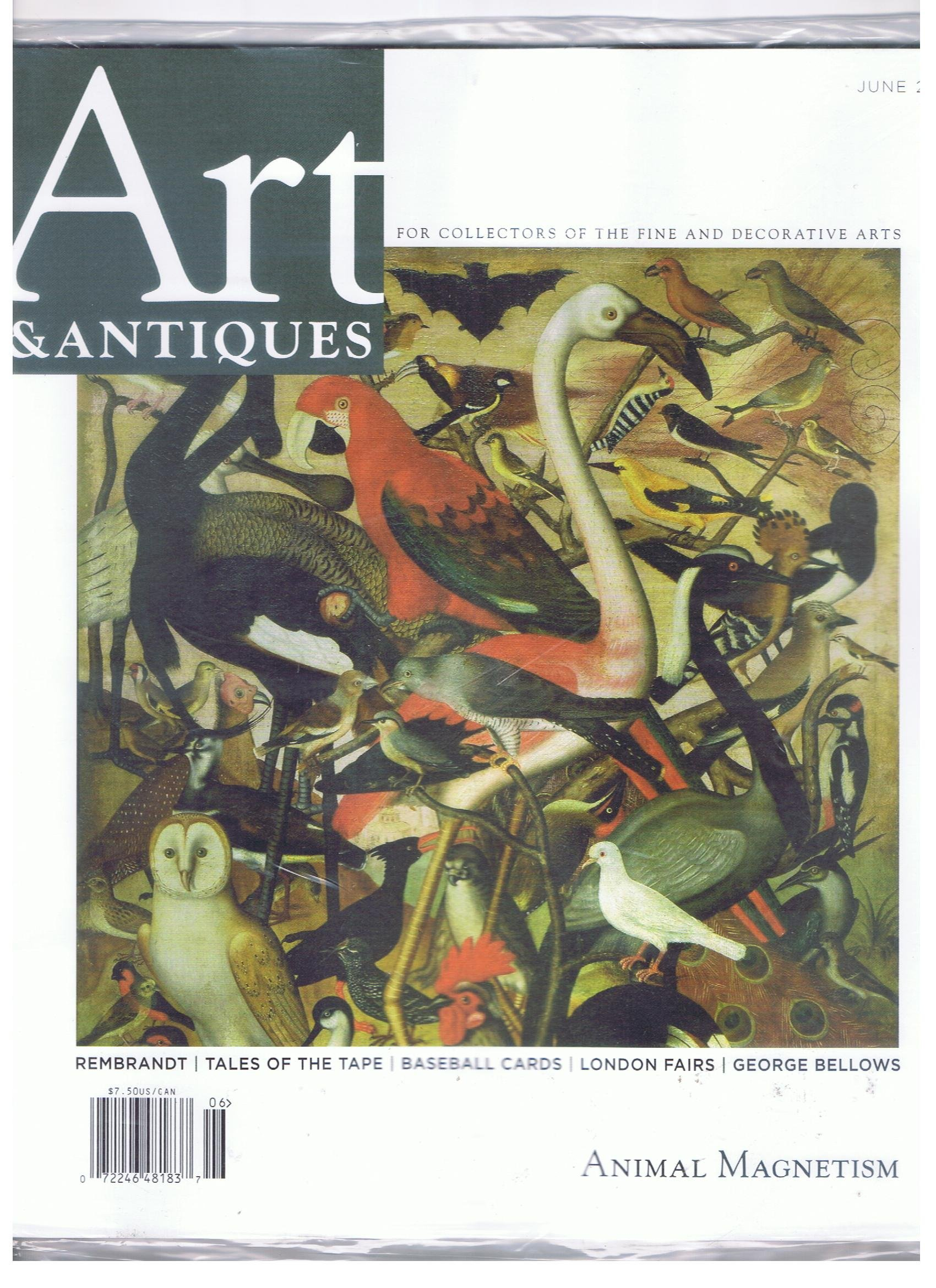 art antiques magazine june 2012 animal magnetism rembrandt tales of the tape baseball cardslondon fairsgeorge bellows